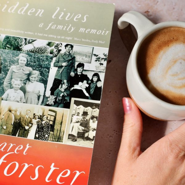 Hidden Lives by Margaret Forster